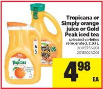 Tropicana or Simply orange juice or Gold Peak iced tea at Real Canadian Superstore