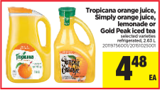 Tropicana orange juice, Simply orange juice, lemonade or Gold Peak iced tea at Real Canadian Superstore